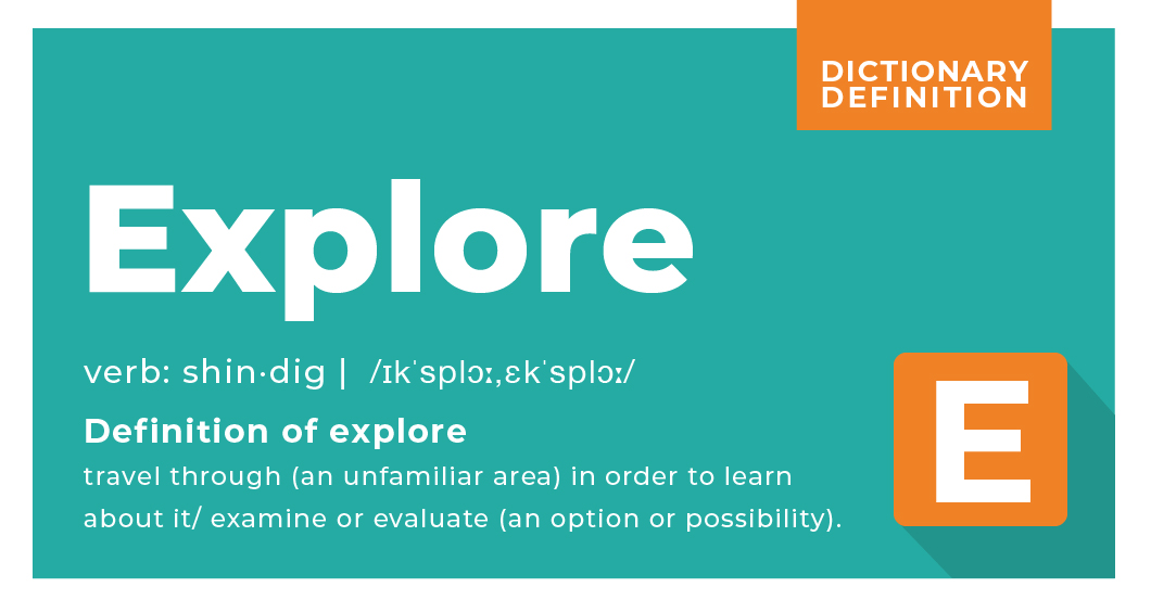 dictionary definition of explore