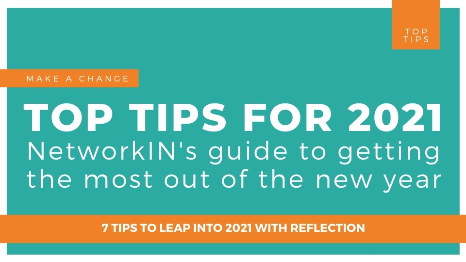 Networkin's top tips for 2021